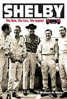Shelby: The Man, The Cars, The Legend