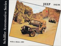 Jeep: Willy's, Kaiser, AMC, 1942-1986