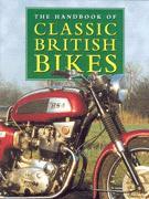 The Handbook Of Classic British Bikes