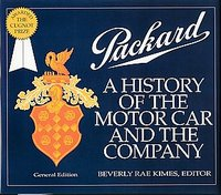Packard: A History Of The Motor Car And The Company