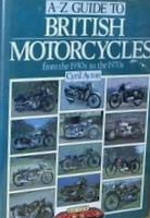 A-Z Guide To British Motorcycles From The 1930s To The 1970s