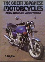 The Great Japanese Motorcycles - Honda, Kawasaki, Suzuki, Yamaha