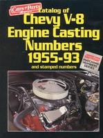 Catalog Of Chevy V8 Engine Casting Numbers 1955-1993