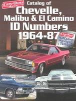 Catalog Of Chevelle, Malibu & El Camino ID Numbers 1964-1987