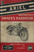 Ariel Motorcycle Owner's Handbook A Practical Guide Covering All Models From 1933
