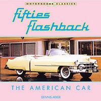Fifties Flashback: The American Car