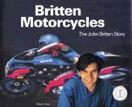 Britten Motorcycles: The John Britten Story
