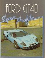 Ford GT40 Super Profile