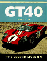 GT40: The Legend Lives On