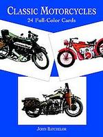 Classic Motorcycles: 24 Full-Color Cards