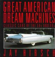 Great American Dream Machines