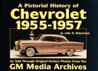 The Pictorial History Of Chevrolet: 1955-1957