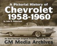 The Pictorial History Of Chevrolet: 1958-1960
