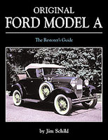Original Ford Model A: The Restorers Guide
