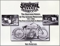 The Illustrated History Of The Schickel Motorcycle 1911-1924