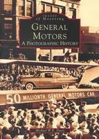 General Motors: A Photographic History