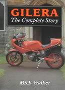 Gilera: The Complete Story