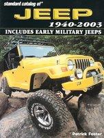 Standard Catalog Of Jeep 1940-2003