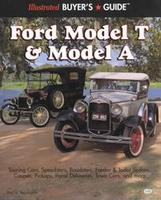 Illustrated Buyer's Guide: Ford Model T & Model A