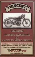 Vincent Motor Cycles Maintenance And Repair 1935-1955