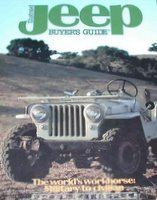 Illustrated Jeep Buyer's Guide: The World's Workhorse Military To Civilian