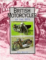 British Motorcycles Of The 1930s: The A-Z Of Pre-war Marques From AER Through To Zenith