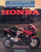 The Illustrated Motorcycle Legends: Honda