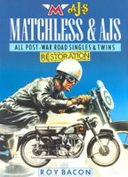 Matchless & AJS Restoration: All Post-war Road Singles And Twins