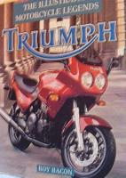 Triumph - The Illustrated Motorcycle Legends