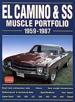 El Camino And SS Muscle Portfolio 1959-1987