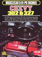 Chevy 302 And 327 Musclecar & Hi-po Engines
