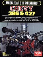 Chevy 396 And 427 Musclecar And Hi-Po Engines