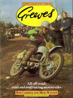 Greeves: All Off-Road, Road And Road-Racing Motorcycles