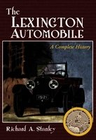The Lexington Automobile: A Complete History