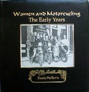 Women And Motorcycling: The Early Years