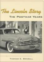 The Lincoln Story: The Postwar Years