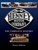 The Henney Motor Company: The Complete History