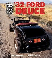 32 Ford Deuce: The Official 75th Anniversary Edition